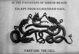 Escape from Kilmainham Gaol