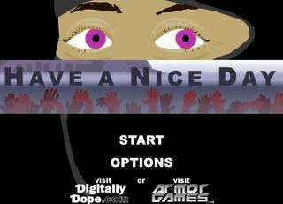 Have A Nice Day: The Game