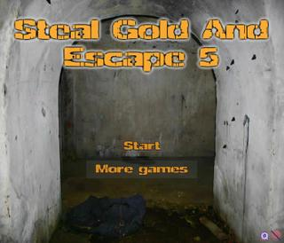 Steal Gold And Escape 5