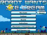 Robot Wants Ice Cream на FlashRoom